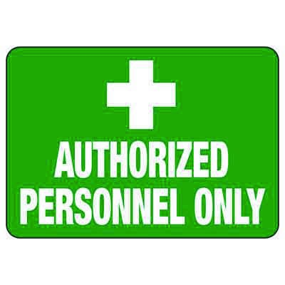 Authorized Personnel Only - First Aid Signs