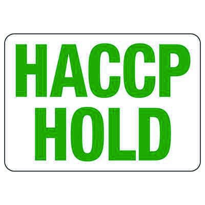 Food Industry Safety Signs - HACCP Hold