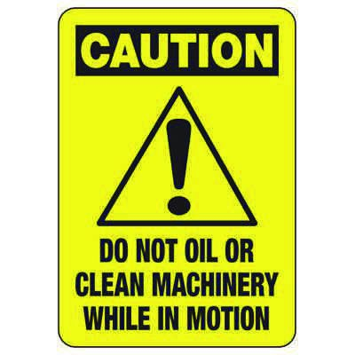 Caution Machine In Motion Do Not Clean - Industrial Food Safety Sign