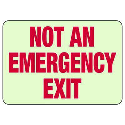 Luminous Exit and Path Marker Signs - Not An Emergency Exit