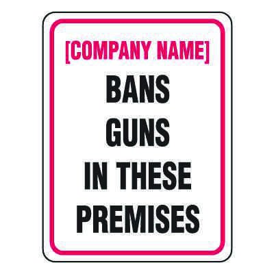 Gun Prohibition Signs - Bans Guns in These Premises