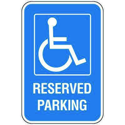Handicap Parking Signs - Reserved Parking