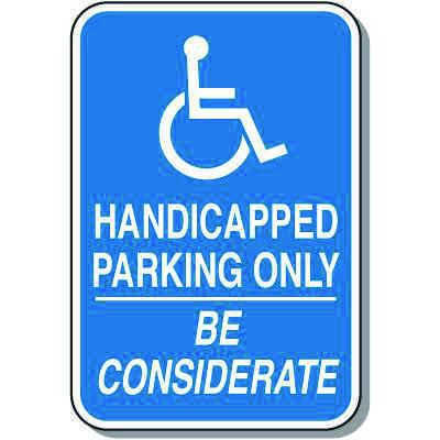 Handicap Signs - Handicapped Parking Be Considerate (Symbol of Access)