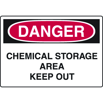 Harsh Condition OSHA Signs - Danger - Chemical Storage Area Keep Out