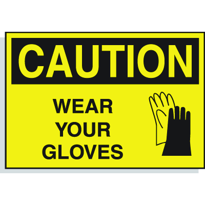 Hazard Warning Labels - Caution Wear Your Gloves (With Graphic)