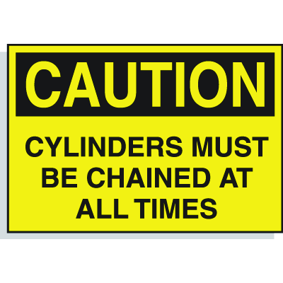 Hazard Warning Labels - Caution Cylinders Must Be Chained At All Times