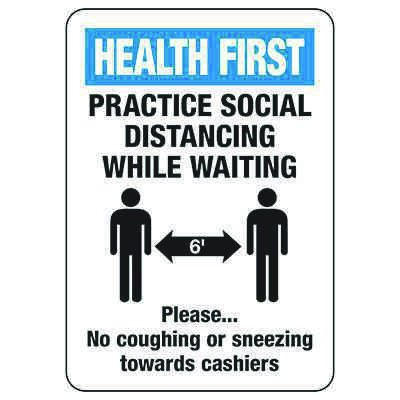 Health First Practice Social Distancing While Waiting Sign
