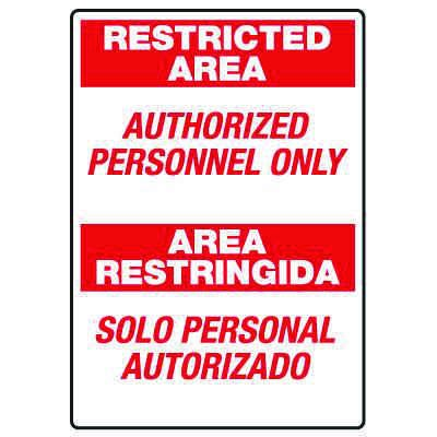 Heavy Duty Bilingual Security Signs - Restricted Area/Area Restringida Authorized Personnel Only