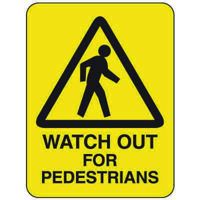 Heavy-Duty Hazardous Work Site Signs - Watch Out For Pedestrians