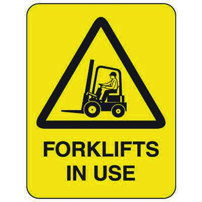 Heavy-Duty Hazardous Work Site Signs - Forklifts In Use