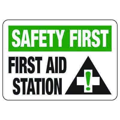 Safety First First Aid Station - First Aid Sign