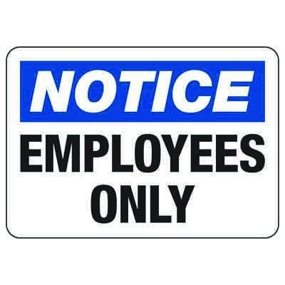 OSHA Notice Signs - Employees Only