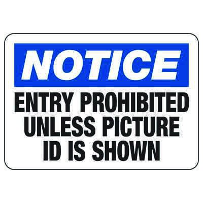 Notice Entry Prohibited - Industrial Badge & Identification Signs