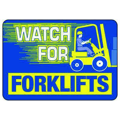 Watch For Forklifts (Graphic) - Forklift Signs