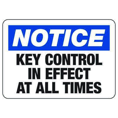 Notice Key Control In Effect - Locker & Key Control Signs