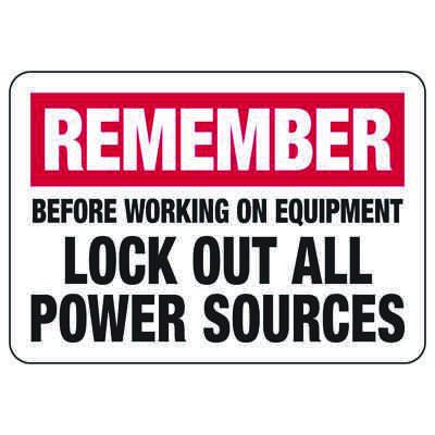 Lockout Signs - Remember Lock Out