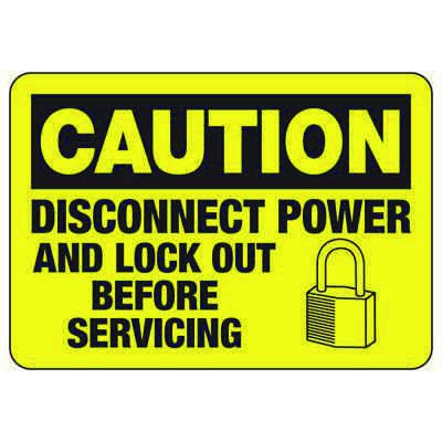 Caution Disconnect Power And Lock Out - Lockout Sign