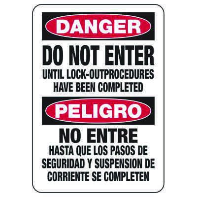 Bilingual Danger Do Not Enter Until Lock-Out Completed - Lockout Sign