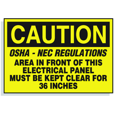 Lockout Hazard Warning Labels- OSHA - NEC Regulations, Area In Front Of This Electrical Panel