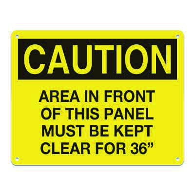 """Lockout/Electrical Signs - Area In Front Of This Panel Must Be Kept Clear For 36"""""""
