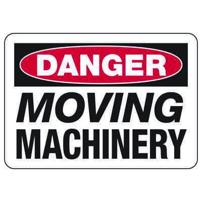 Danger Signs - Moving Machinery