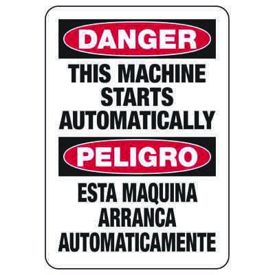 Danger Machine Starts - Bilingual Industrial OSHA Machine Hazard Sign