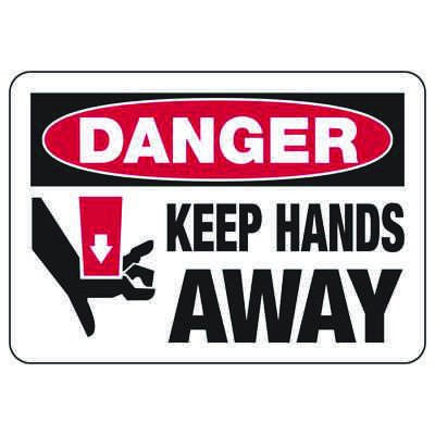 Danger Keep Hands Away - Industrial OSHA Machine Hazard Sign