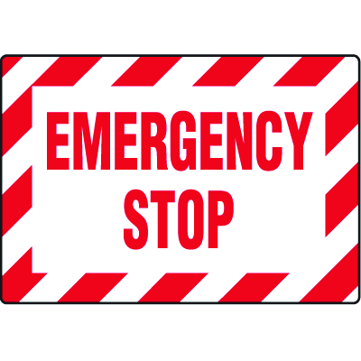 Machine Safety Signs - Emergency Stop