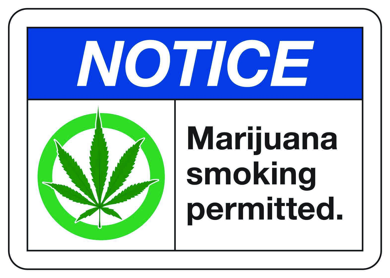 Marijuana Smoking Permitted - Notice Signs