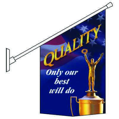 Motivational Pole Banner Kits - Quality Only Our Best Will Do