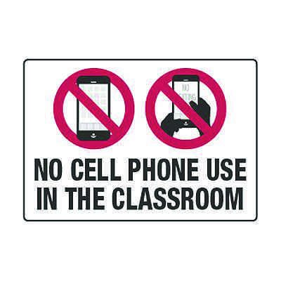 No Cell Phone Use In The Classroom - Cell Phone Policy Signs