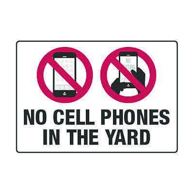 No Cell Phones In The Yard - Cell Phone Policy Signs