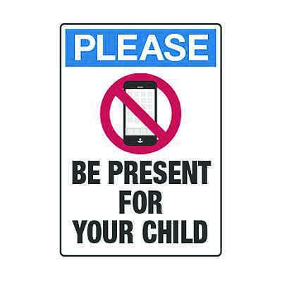 No Cell Phones Be Present For Your Child - Cell Phone Policy Signs