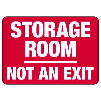 Storage Room Not An Exit - Industrial No Exit Signs