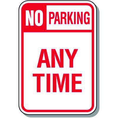 No Parking Signs - No Parking (Header) Any Time