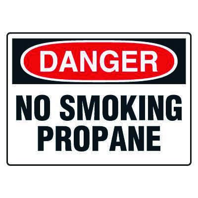 No Smoking Signs - Danger No Smoking Propane