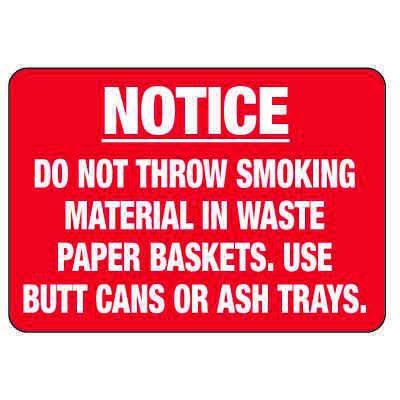 No Smoking Signs - Do Not Throw Smoking Material In Waste