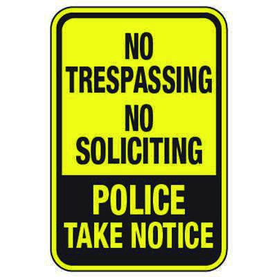 No Trespassing No Soliciting - Property Protection Signs