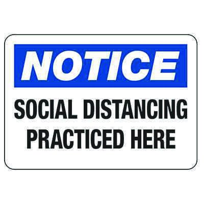 Notice Social Distancing Practiced Here Sign
