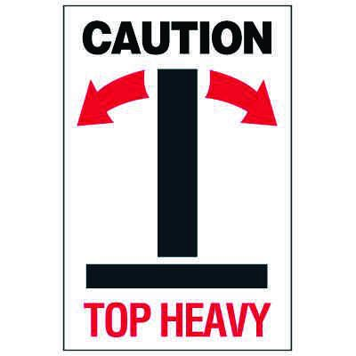 Caution Top Heavy Package Handling Label