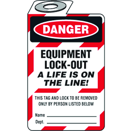 Padlock Lockout Tags - Danger Equipment Lock-Out A Life Is On The Line!