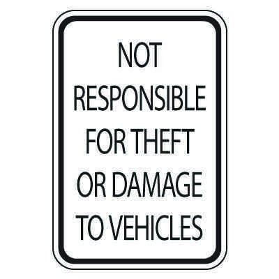 Parking Lot Safety & Security Signs - Not Responsible For Theft Or Damage
