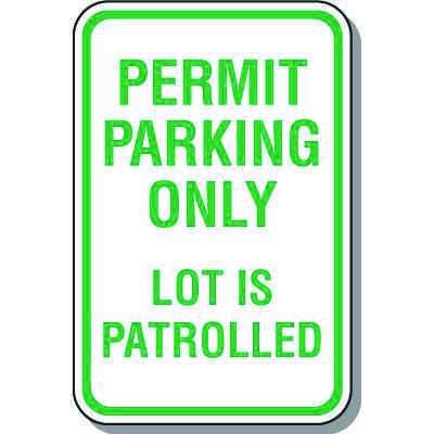 Parking Permit Signs - Permit Parking Only Lot Is Patrolled