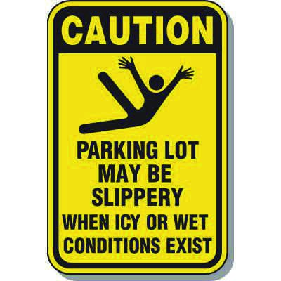 Property Protection Signs - Caution Parking Lot May Be Slippery