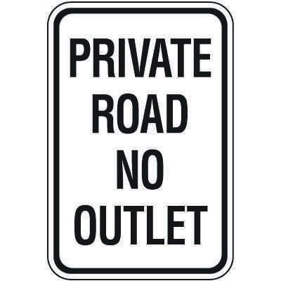 Property Protection Signs - Private Road No Outlet