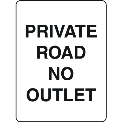 Property Signs - Private Road No Outlet