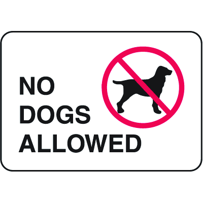 Property Signs - No Dogs Allowed