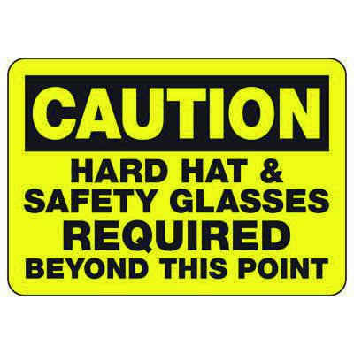 Caution Hard Hat & Safety Glasses Required - PPE Sign