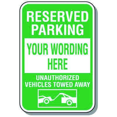 Rapid-Ship Custom Parking Signs - Reserved Parking / Tow Away