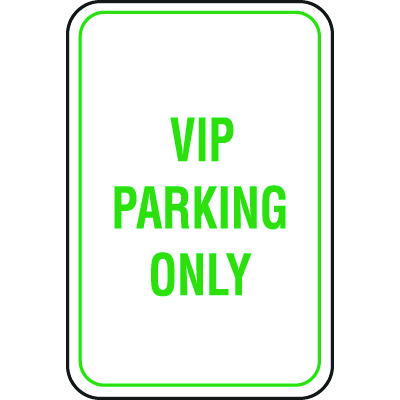 Recycled Plastic Parking Signs - VIP Parking Only